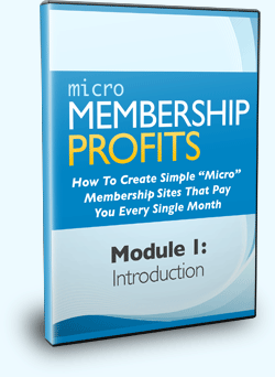 Micro Membership Profits Module 1